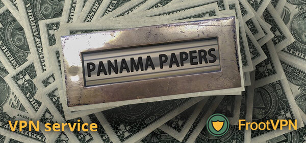 VPN: Panama Papers, Biggest Leak in Whistleblower History