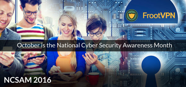 October is the National Cyber Security Awareness Month!