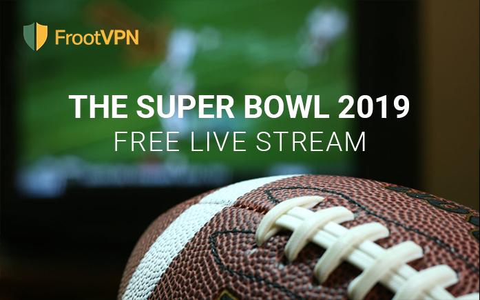 The Super Bowl 2019: free live stream worldwide